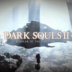 Dark Souls II será lançado para PS4 e Xbox One em 2015