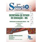 Apostilas Secretaria da Educação / MG - SEE 2015 (Editora Solução)