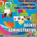 Apostila Completa 2014 AGENTE ADMINISTRATIVO - Concurso FUMEC / CEPROCAMP GRÁTIS CD COM EDITAL