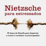 Livros - Resenha Literária: Nietzsche Para Estressados