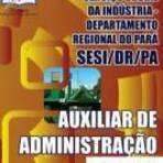 [Apostila Digital] Concurso SESI-PA 2014 Cargo Auxiliar de Administração