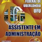 Livros - Apostila ASSISTENTE EM ADMINISTRAÇÃO - Concurso Universidade Federal de Uberlândia (UFU) 2014