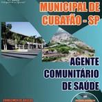 APOSTILA PREFEITURA DE CUBATÃO AGENTE COMUNITÁRIO DE SAÚDE 2014