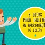 5 dicas para brilhar em apresentações de ideias