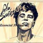 Música - Lulu Santos ( Essencial SUCESSOS 30 anos ) Melhores Músicas
