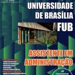 Apostila  Concurso Fundação Universidade de Brasília - FUB - Assistente em Administração