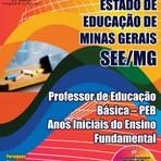 Apostila para o concurso da SEE MG Cargo - Professor De Educação Básica – Peb – Anos Iniciais Do Ensino Fundamental