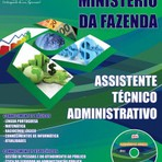Apostila para o concurso do Ministério da Fazenda Cargo - Assistente Técnico Administrativo
