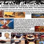 Curiosidades - O maior inimigo do negro, o início de tudo!
