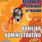 Livros - Apostila AUXILIAR ADMINISTRATIVO - Concurso Conselho Regional de Psicologia - 12ª Região 2015