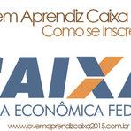Vagas - JOVEM APRENDIZ CAIXA 2015- COMO SE INSCREVER