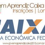 Vagas -  JOVEM APRENDIZ CAIXA 2015 LONDRINA- INSCRIÇÕES