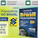 Apostila para Banco do Brasil 2015 Preparatória - ESCRITURÁRIO (BB)