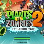 Plants vs. Zombies 2 – A aventura continua!
