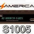 Softwares - AZAMERICA S1005 ATUALIZAÇÃO V1.09.13419 - 16.12.2014