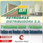 Apostila concurso petrobras distribuidora 2014 – 2015 profissional júnior enfase em vendas a rede automotiva