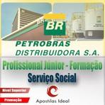 Apostila concurso petrobras distribuidora 2014 – 2015 profissional júnior formação serviço social