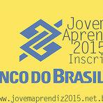 Vagas - JOVEM APRENDIZ 2015 BANCO DO BRASIL- BB