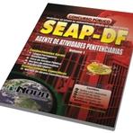Concursos Públicos - Apostila Concurso SEAP-DF SSP 2015 - Agente de Atividades Penitenciária