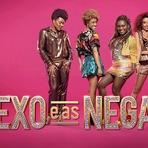 """Entretenimento - """"Sexo e as Negas"""" não mereceu as acusações de racismo, mas foi uma série desinteressante e esquecível"""