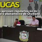 Vereadores aprovam regularização de Loteamento e afastamento de Otaviano Pivetta