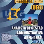Concursos Públicos - Apostila Concurso UEG-GO 2015 - Analista de Gestão Administrativa Área: Geral