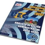 Concursos Públicos - Apostila Concurso UEG-GO 2015 | Analista de Gestão Administrativa Área: Geral