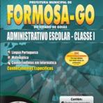 Curso e Apostila Prefeitura de Formosa - GO - Administrador Escolar e Professor