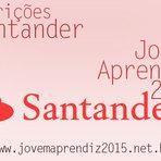Vagas - JOVEM APRENDIZ 2015 BANCO SANTANDER- INSCRIÇÕES