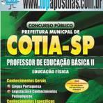 Apostila Prefeitura de Cotia 2015 - Professor de Educação Básica II - Educação Física[+CD Grátis]