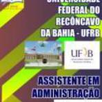 [Apostila Digital] Concurso UFRB 2015 Cargo Assistente em Administração