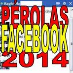 As Melhores Pérolas do Facebook 2014