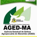 Governo do Maranhão autoriza Concurso Público Aged-MA 2015 (Agência de Defesa Agropecuária do Maranhão)