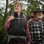 A Walk in the Woods, 2015. Aventura, comédia e drama com Robert Redford, Nick Nolte e Emma Thompson.