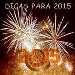 Pessoal - Algumas dicas para o novo ano de 2015