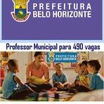 Prefeitura de BH abre concurso para 490 vagas de Professor Municipal Município de Belo Horizonte
