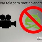 Agora é possível gravar a tela do android sem root