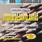Apostila Prefeitura de Vitória de Santo Antão 2015 - Professor de Educação Infantil e Ensino Fundamental I[+CD Grátis]