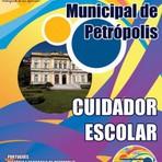 Apostila Cuidador Escolar Concurso Prefeitura de Petrópolis-RJ