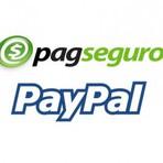 PagSeguro e PayPal o que são e como funcionam? São seguros?