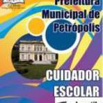 [Apostila Digital] Prefeitura de Petrópolis 2015 - Cuidador Escolar