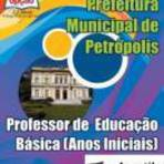 [Apostila Digital] Prefeitura de Petrópolis 2015 - Professor de Educação Básica - Anos Iniciais