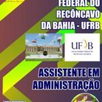 Apostila ASSISTENTE EM ADMINISTRAÇÃO - Concurso Universidade Federal do Recôncavo da Bahia (UFRB) 2015
