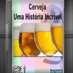 Documentário - Cerveja: Uma História Incrível