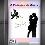 Documentário - A Química do Amor