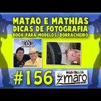 Vídeos - Matão e Mathias, Dicas de fotografia, Book para modelos, Borracheiro e muito mais - Programa Zmaro 156
