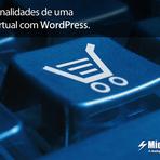 Funcionalidades de uma Loja Virtual com WordPress.