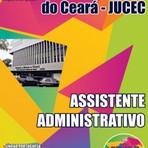 Apostila para o concurso da JUCEC Cargo - Assistente Administrativo