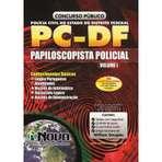 Apostila Concurso PC DF 2015 - Papiloscopista Policial