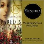 Resenha do Livro Paredes Vivas da Autora Rosa Mattos